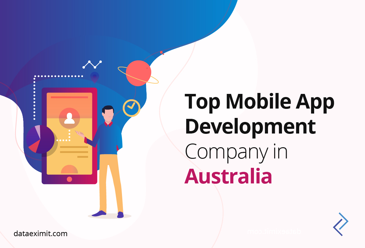 Top Mobile App Development Company in Australia