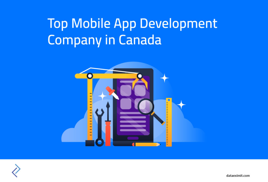 Top Mobile App Development Company in Canada