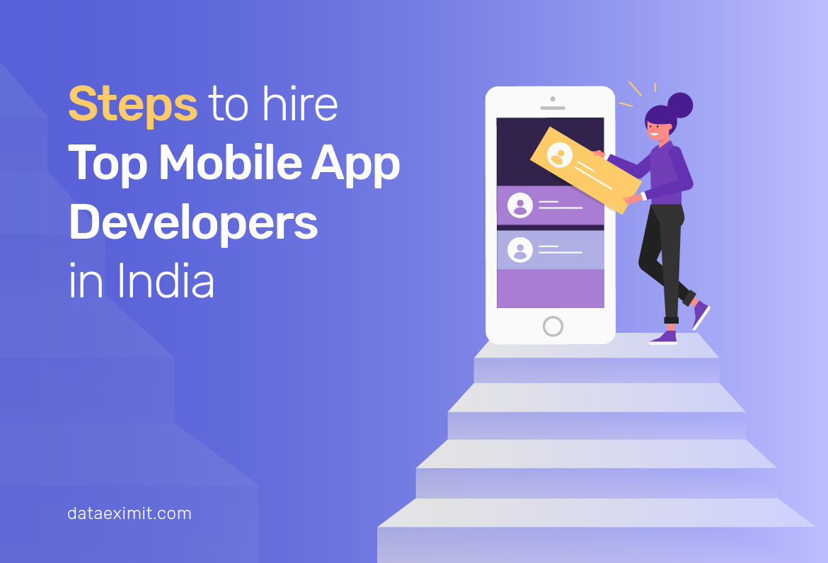 Steps to hire top Mobile App Developers in India