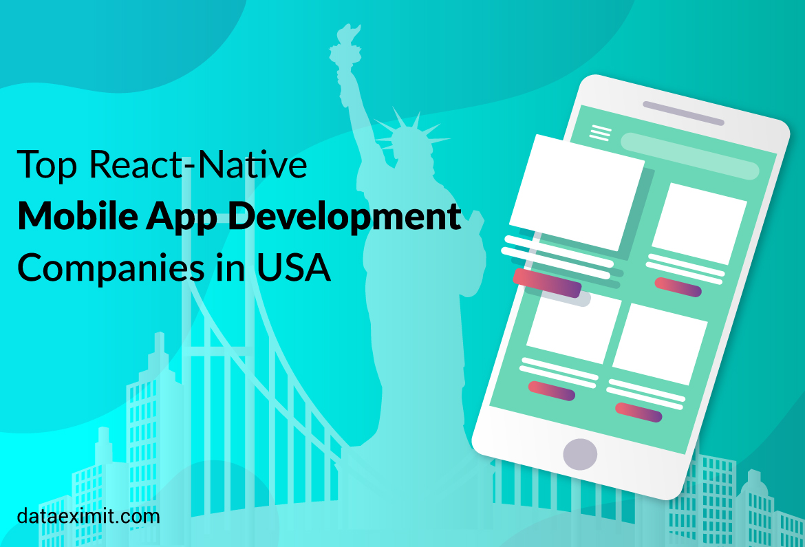 Top React-native Mobile App Development Companies in USA