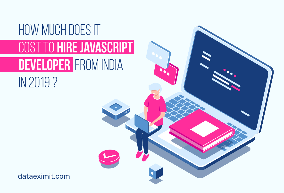 How much does it cost to hire JavaScript developer from India in 2019