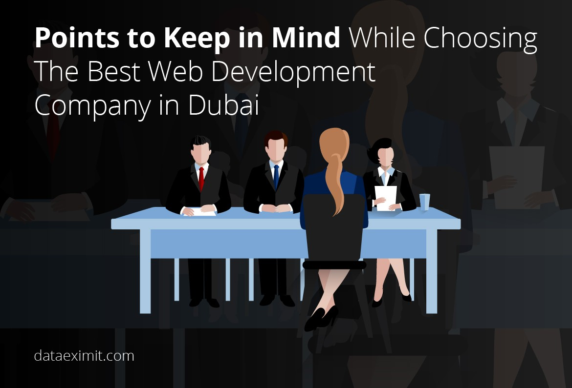 Points to Keep in Mind While Choosing The Best Web Development Company in Dubai