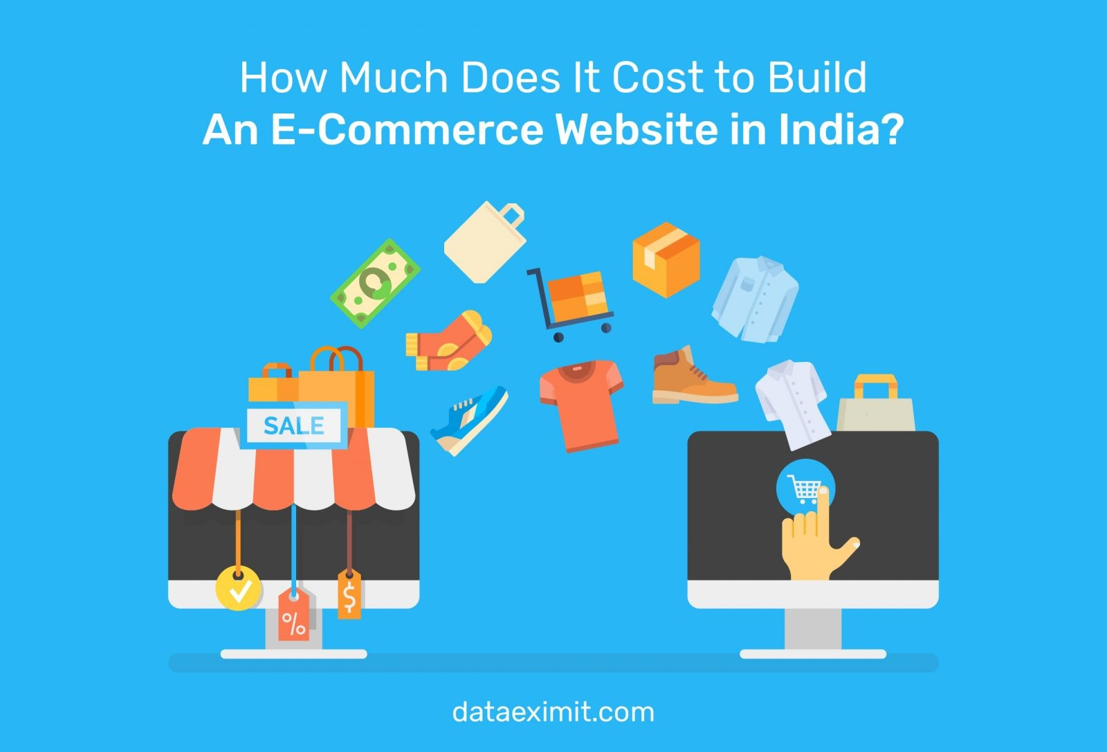 How Much Does It Cost to Build An E-Commerce Website in India