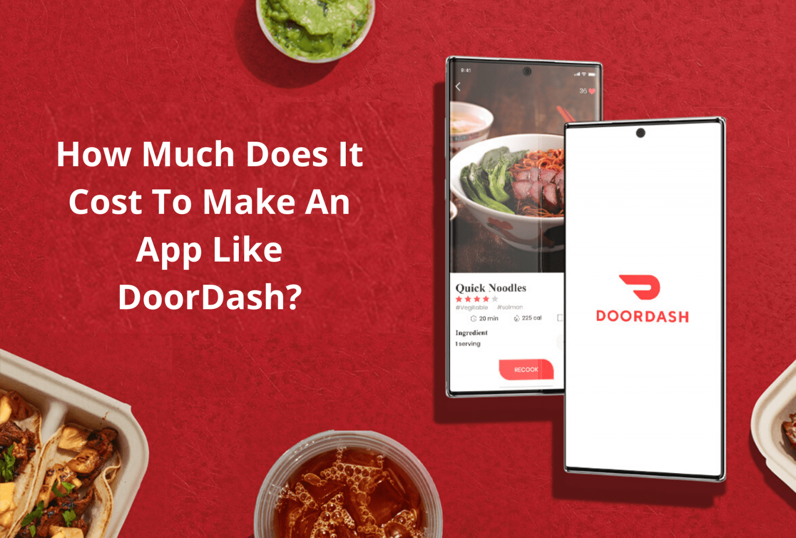 How Much Does It Cost To Make An App like DoorDash?