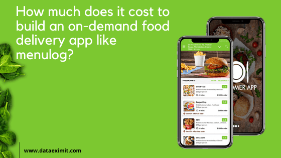 How Much Does It Cost To Build An On-Demand Food Delivery App Like MENULOG?