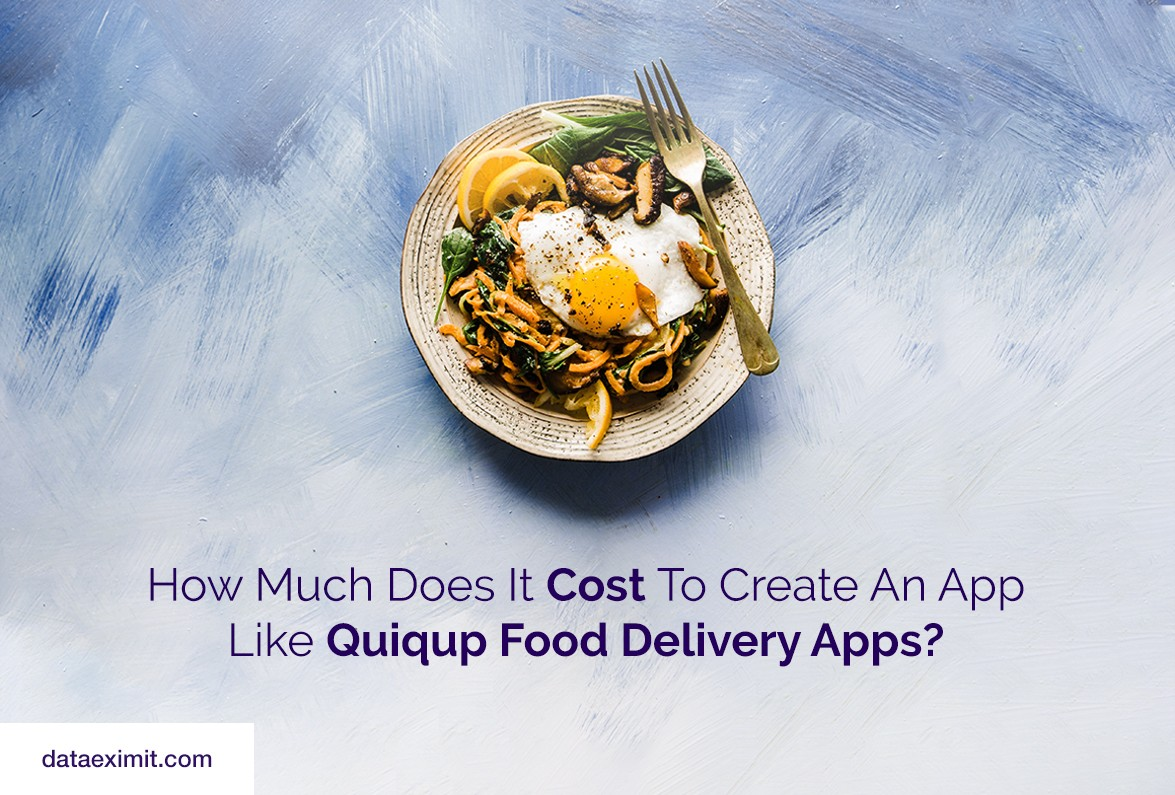 How much does it cost to make an app like Quickup?
