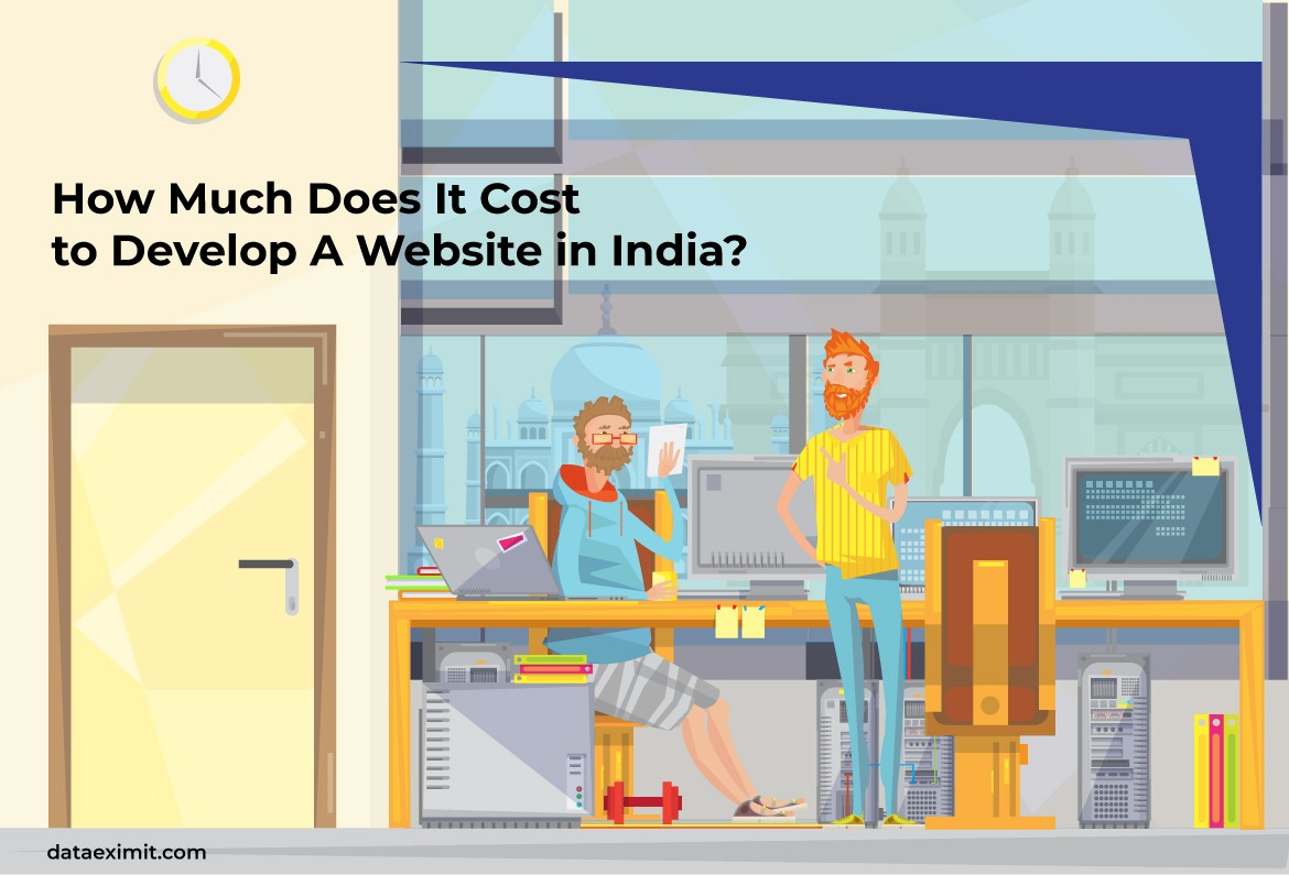 How Much Does It Cost to Develop A Website in India?