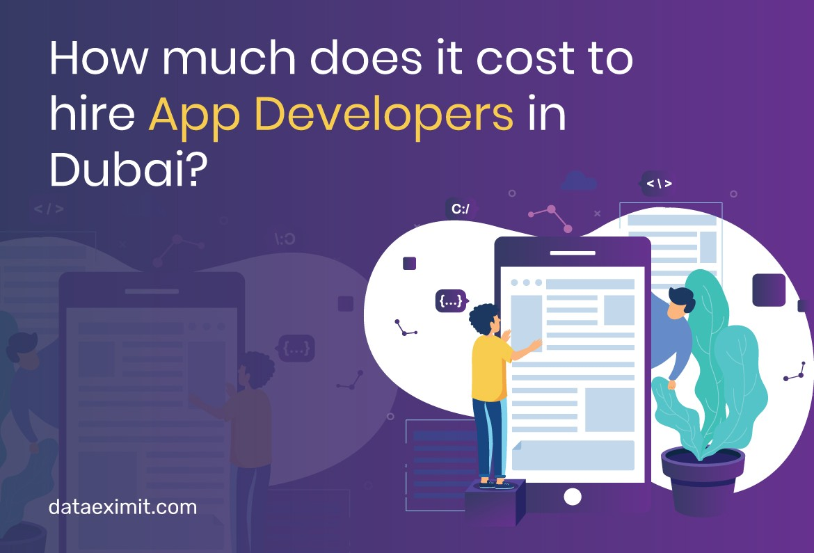 How Much Does It Cost to Hire App Developers in Dubai?